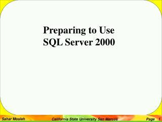 Preparing to Use  SQL Server 2000