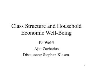 Class Structure and Household Economic Well-Being