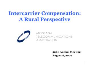 Intercarrier Compensation: A Rural Perspective