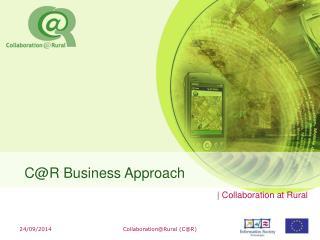 C@R  Business Approach
