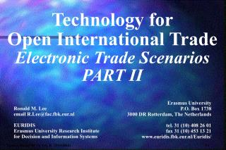 Technology for Open International Trade Electronic Trade Scenarios PART II