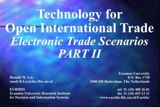 Technology for Open International Trade Electronic Trade Scenarios PART II