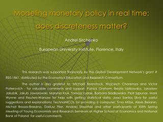 Modeling monetary policy in real time: does discreteness matter?
