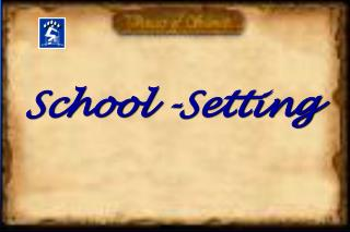 School -Setting