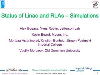 Alex Bogacz, Yves Roblin, Jefferson Lab Kevin Beard, Muons Inc.