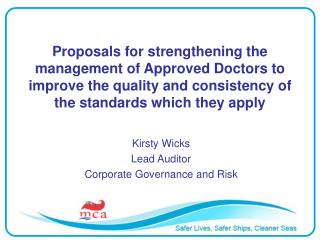 Kirsty Wicks Lead Auditor Corporate Governance and Risk