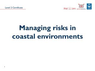 Managing risks in coastal environments