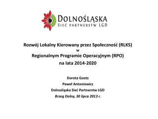 Rozwój Lokalny Kierowany przez Społeczność (RLKS) w Regionalnym Programie Operacyjnym (RPO)