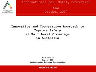 International Rail Safety Conference GOA October 2007