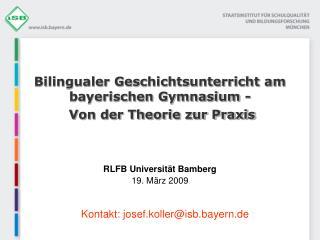 Bilingualer Geschichtsunterricht am bayerischen Gymnasium -   Von der Theorie zur Praxis