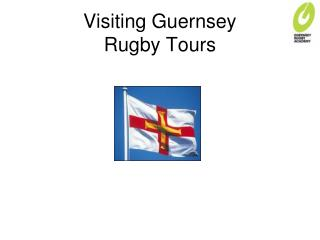 Visiting Guernsey  Rugby Tours