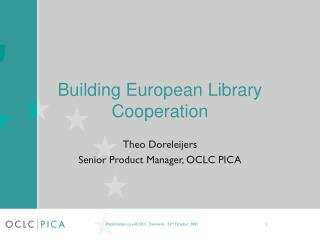 Building European Library Cooperation