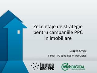 Zece etaje de strategie pentru campaniile PPC in imobiliare
