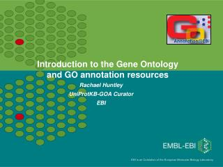 Introduction to the Gene Ontology and GO annotation resources