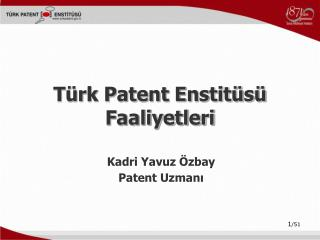 Kadri Yavuz Özbay Patent Uzmanı