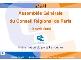 Assemblée Générale  du Conseil Régional de Paris 10 avril 2009