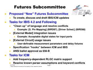 Futures Subcommittee