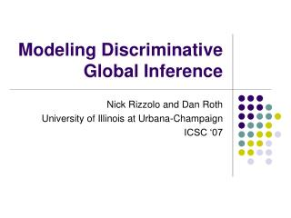 Modeling Discriminative Global Inference