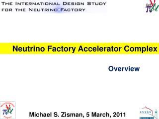 Neutrino Factory Accelerator Complex