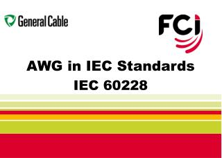 AWG in IEC Standards