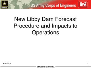New Libby Dam Forecast Procedure and Impacts to Operations