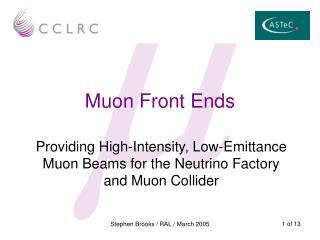 Muon Front Ends