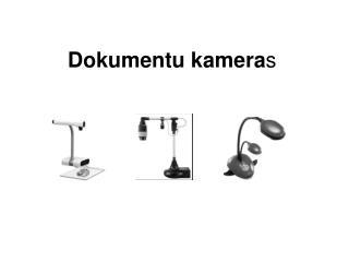 Dokumentu kamera s