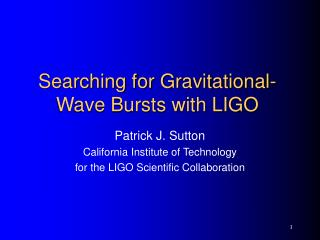 Searching for Gravitational-Wave Bursts with LIGO