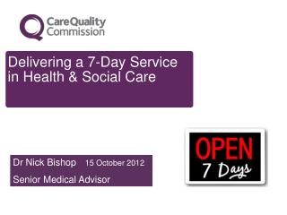 Delivering a 7-Day Service in Health & Social Care