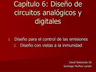 Capítulo 6: Diseño de circuitos analógicos y digitales