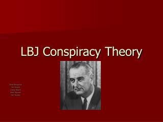 LBJ Conspiracy Theory