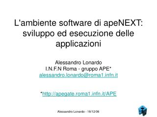 L'ambiente software di apeNEXT: sviluppo ed esecuzione delle applicazioni