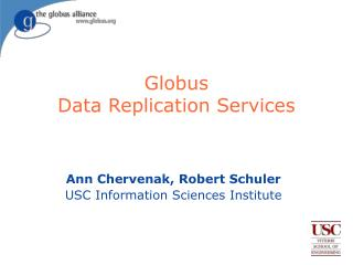 Globus  Data Replication Services