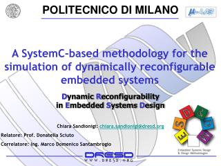 A SystemC-based methodology for the simulation of dynamically reconfigurable embedded systems