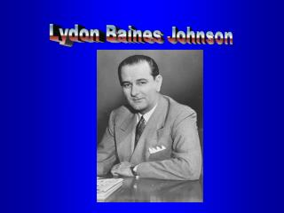 Lydon Baines Johnson