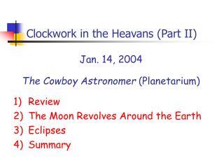Clockwork in the Heavans Part II