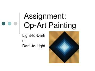 Assignment: Op-Art Painting