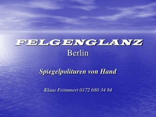 FELGENGLANZ Berlin