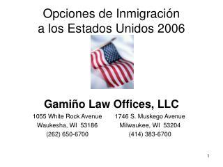 Opciones de Inmigración a los Estados Unidos 2006