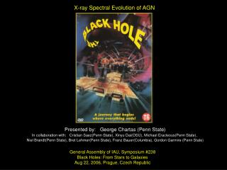 General Assembly of IAU, Symposium #238 Black Holes: From Stars to Galaxies