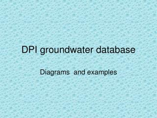 DPI groundwater database