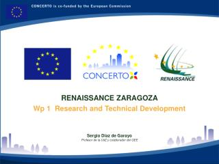 RENAISSANCE ZARAGOZA Wp 1  Research and Technical Development