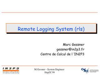 Remote Logging System (rls)