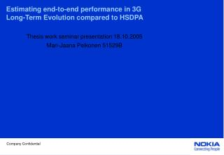 Estimating end-to-end performance in 3G Long-Term Evolution compared to HSDPA