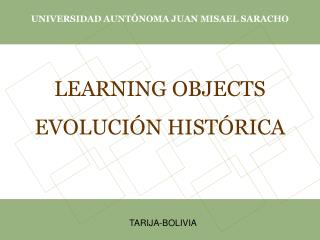 LEARNING OBJECTS EVOLUCI�N HIST�RICA
