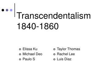Transcendentalism 1840-1860