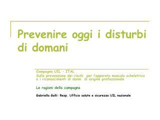 Prevenire oggi i disturbi di domani