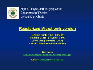 Signal Analysis and Imaging Group  Department of Physics University of Alberta