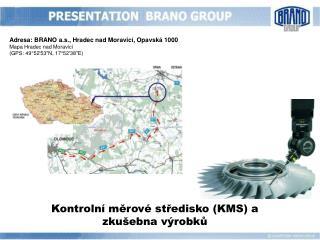 Kontrolní měrové středisko (KMS) a zkušebna výrobků