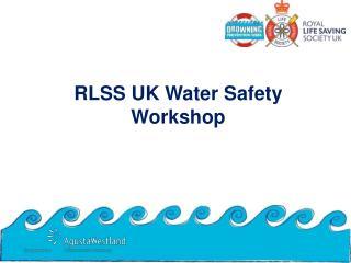 RLSS UK Water Safety Workshop